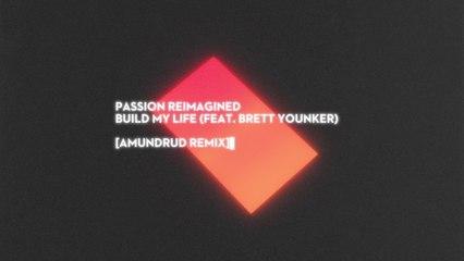 Passion - Build My Life