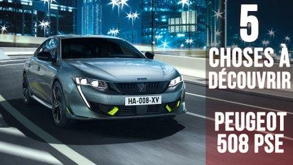 508 PSE, 5 choses à savoir sur la plus puissante des Peugeot