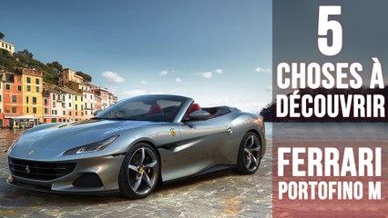 Portofino M, 5 choses à savoir sur la découvrable Ferrari