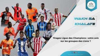 Tirages Ligue des Champions : votre avis sur les groupes des Lions ?