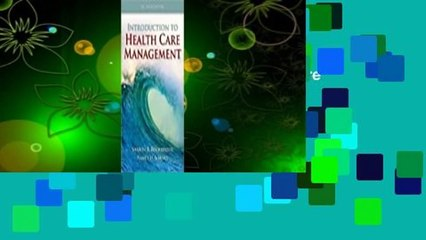 Full E-book  Introduction to Health Care Management  For Online