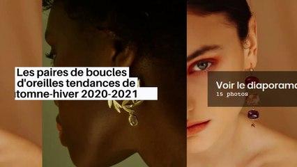 Les paires de boucles d'oreilles tendances de l'automne-hiver 2020-2021