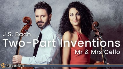 Mr & Mrs Cello - Bach: Two-Part Inventions (Arr. for Two Cellos)