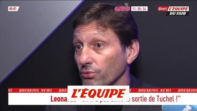 Leonardo : «On n'a pas aimé la sortie de Tuchel» - Foot - L1 - PSG