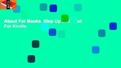 About For Books  Step Up and Lead  For Kindle