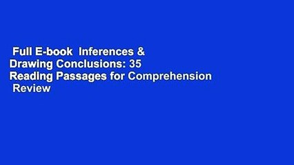 Full E-book  Inferences & Drawing Conclusions: 35 Reading Passages for Comprehension  Review