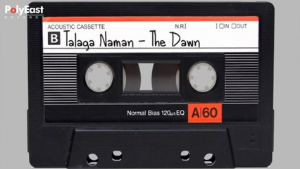 The Dawn - Talaga Naman - (Official Lyric)