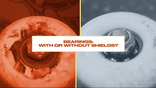Either, Or: Do Pro Skateboarders Prefer Bearings with Shields On or Off?