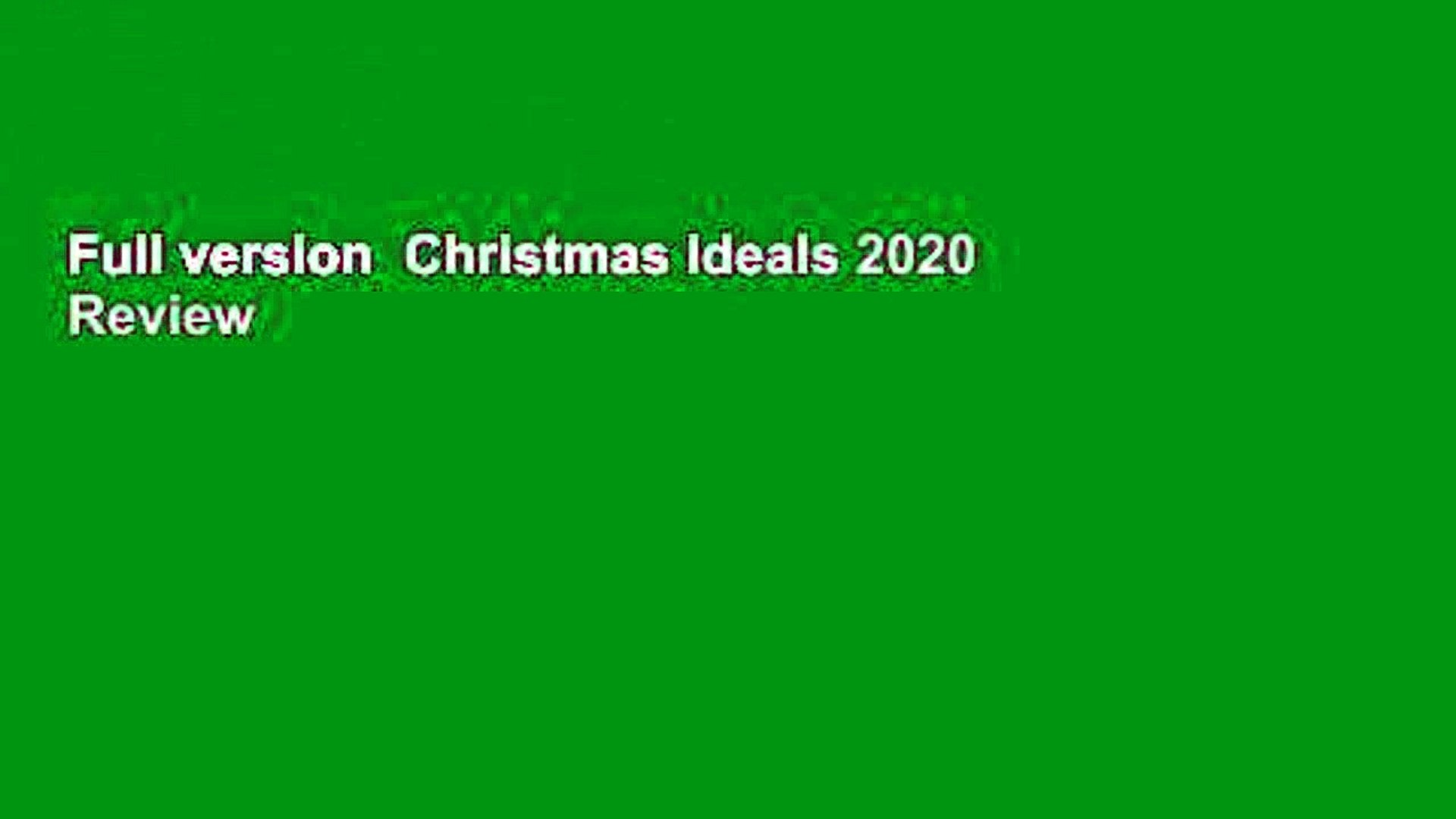 Full version  Christmas Ideals 2020  Review