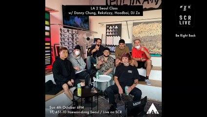 ITAEWRONG CLASS (LA Special) w/ Rekstizzy, Danny Chung, DJ Zo, Hoodboi