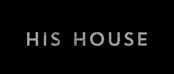 HIS HOUSE (2020) Trailer VO - HD
