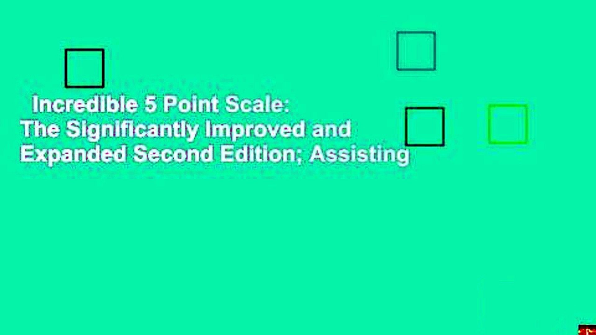 Incredible 5 Point Scale The Significantly Improved And Expanded Second Edition Assisting Video Dailymotion
