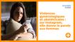 Violences gynécologiques et obstétricales : sur Instagram, elle donne la parole aux femmes