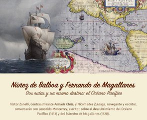 Conversatorio: El Descubrimiento del Océano Pacífico  (1513) y del Estrecho de Magallanes (1520) .