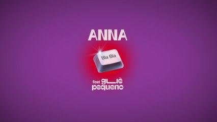 ANNA - BLA BLA
