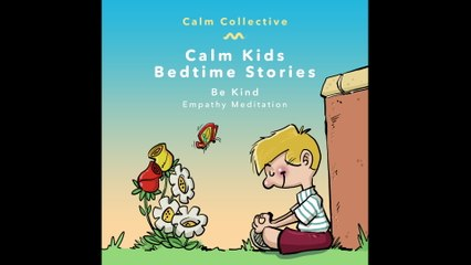 Calm Collective - Be Kind (empathy meditation)
