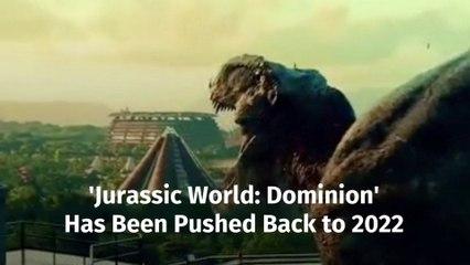 'Jurassic World: Dominion' Is Delayed