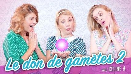 Le don de gamètes 2 (feat. CELINE H) - Parlons peu Mais parlons !