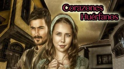 Corazones Huérfanos - Episodio 1