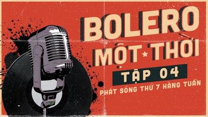 Bolero Một Thời #4 Trailer - Quang Lập, Tiểu Thúy, Thu Hường  Phát Sóng 10h Ngày 10/10/2020