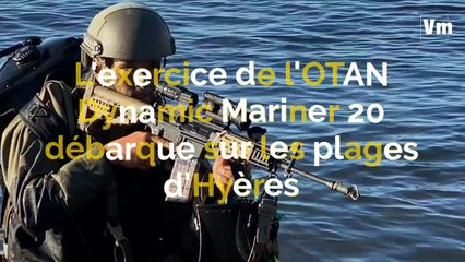 L'exercice de l'OTAN   Dynamic Mariner 20   débarque sur les plages d'Hyères