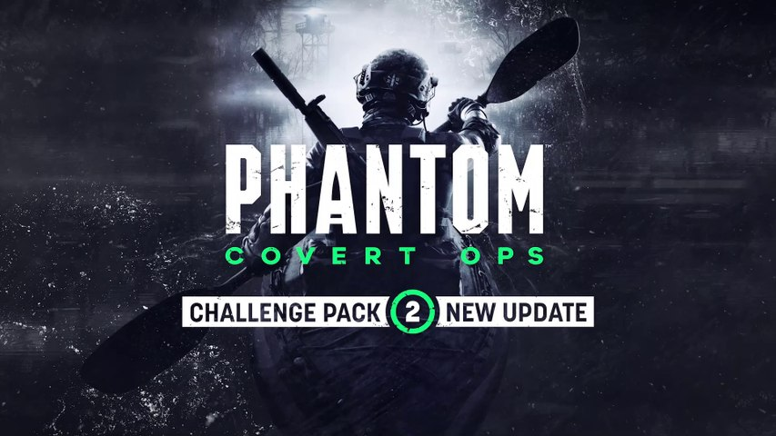 Phantom: Covert Ops Challenge Pack 2 Teaser Trailer