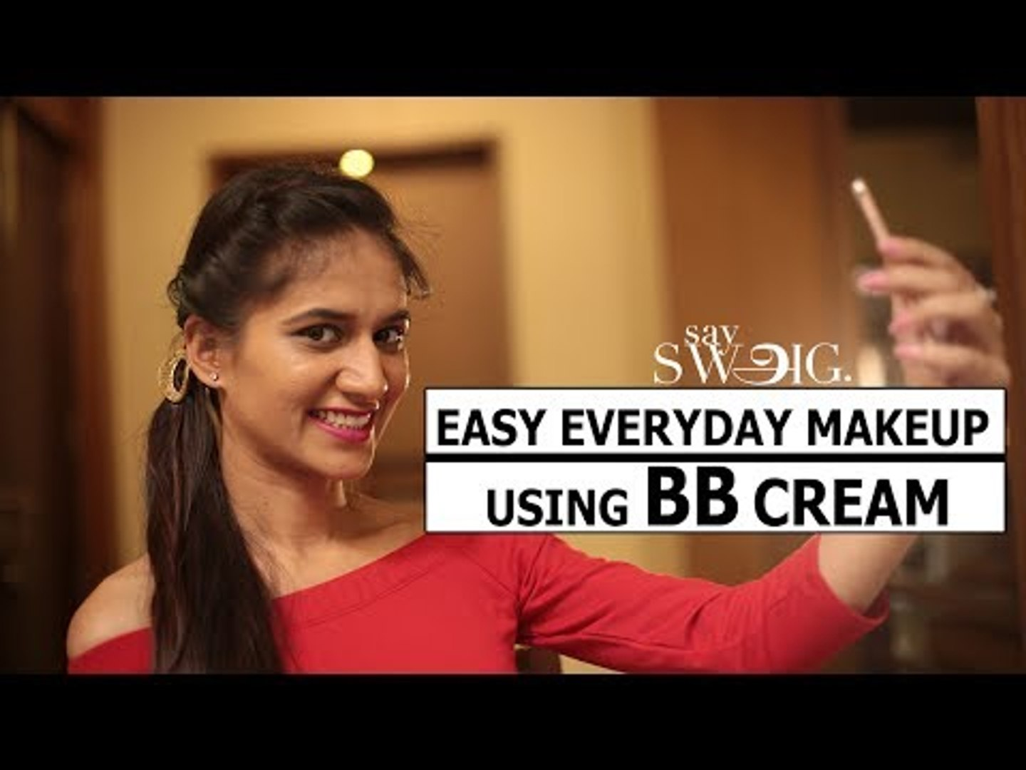 Daily routine makeup using BB(Beauty Balm) Cream | Makeup Tips | Say Swag
