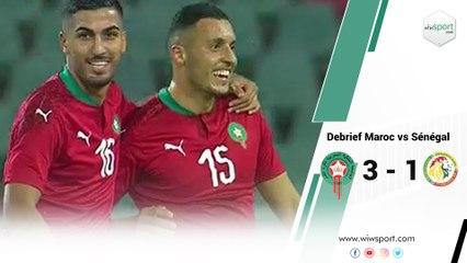 Debrief Maroc vs Sénégal   3 - 1