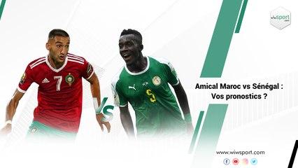 Amical Maroc vs Sénégal : vos pronostics ?