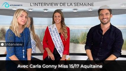 L'interview de la semaine Avec Carla Gonny Miss 15/17 Aquitaine