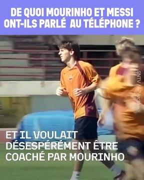 Le coup de téléphone de Messi à Mourinho quand il a voulu quitter le FC Barcelone | Oh My Goal