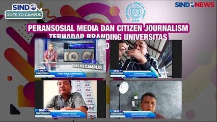 SINDO Goes To Campus ; Peran Sosial Media dan Citizen Journalism Terhadap Branding Universitas di Masa Pandemi Covid-19