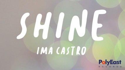 Ima Castro - Shine - (Official Lyric)