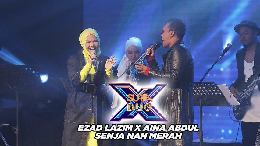 Ezad Lazim X Aina Abdul - Senja Nan Merah l Suria Duo X