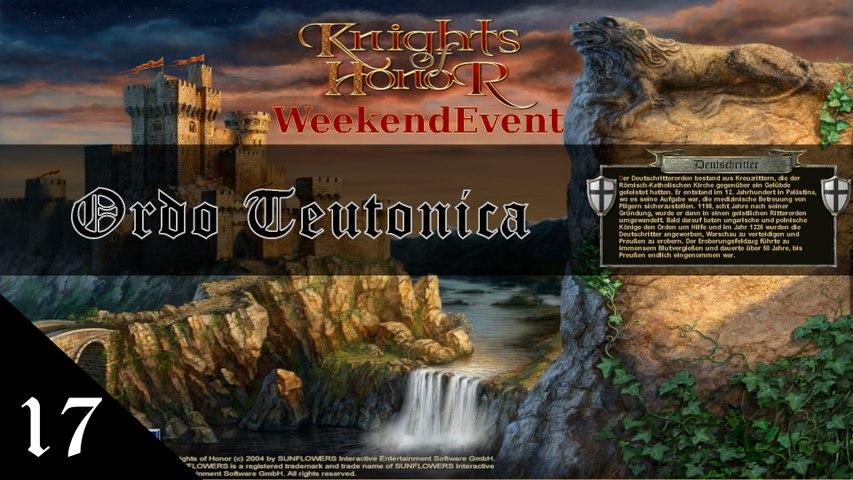 Knights of Honor [Ordo Teutonica] Stream E17