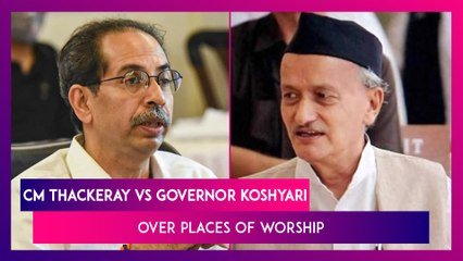 Uddhav Thackeray & Bhagat Singh Koshyari In A Letter War Over Places Of Worship In Maharashtra