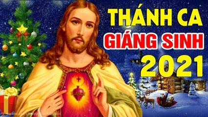 Nhạc Noel Giáng Sinh 2021 Mới Hay Nhất - LK Thánh Ca Giáng Sinh Hay Nhất 2021 Mừng Chúa Ra Đời