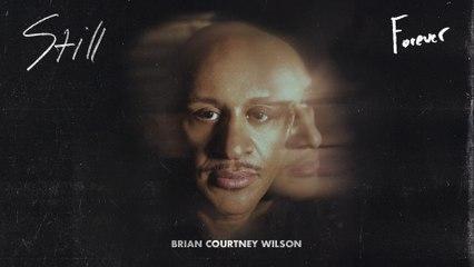Brian Courtney Wilson - Forever