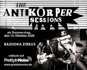 BAZOOKA ZIRKUS - Was ist aus uns geworden? (The Antikörper Sessions)