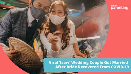 Viral 'Isaw' Wedding Couple Got Married After Bride Recovered From COVID-19
