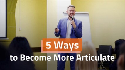 Become More Articulate