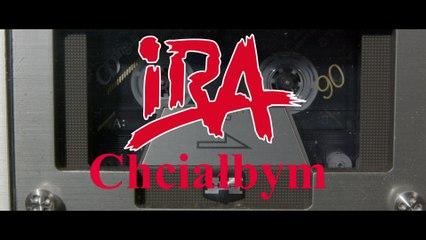 IRA - Chciałbym