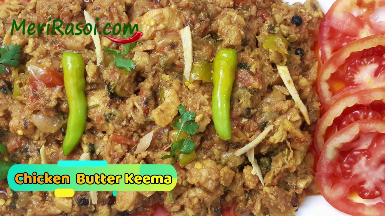 Chicken Butter Keema Recipe  Minced Chicken Recipe  Dhaba Style Chicken Keema Curry Recipe  Chicken Keema
