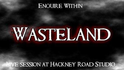 Enquire Within - Wasteland