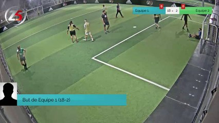 But de Equipe 1 (18-2)