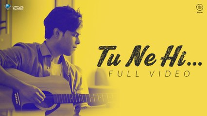 TU NE HI - Official Video | Naresh-Anand | Mustafa | Virtual Planet Music