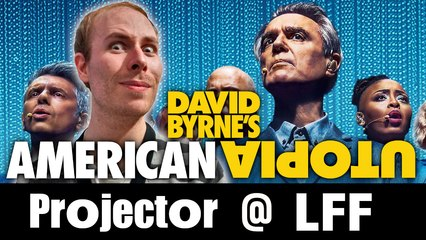 Projector @ LFF: David Byrne's American Utopia (REVIEW)