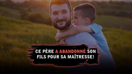 Ce père a abandonné son fils pour son ex.