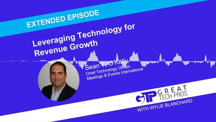Leveraging Technology for Revenue Growth (Extended Episode) - Sean T. O'Kelly