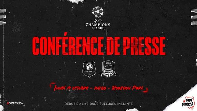 J1. UEFA Champions League - #SRFCKRA -  Conférence de presse Stade Rennais F.C.